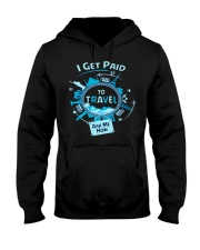 I GET PAID TO TRAVEL Hooded Sweatshirt thumbnail