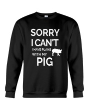 SORRY I CANT I HAVE PLANS WITH MY PIG Crewneck Sweatshirt thumbnail