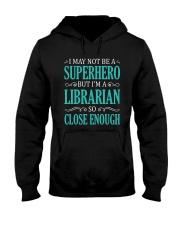 SUPERHERO LIBRARIAN CLOSE ENOUGH Hooded Sweatshirt thumbnail