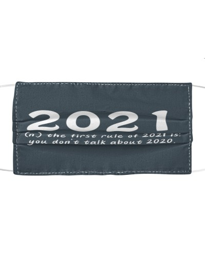 happy new year 2021 dont talk about 2020 cloth face mask