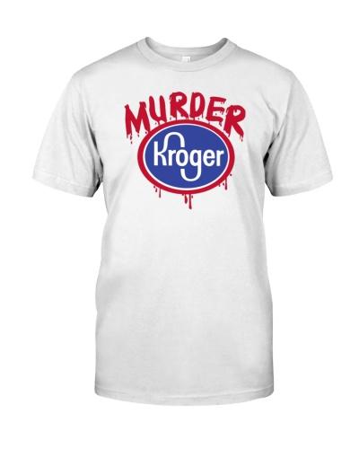 murder kroger shirt