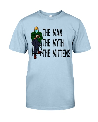 Bernie Sanders The Man The Myth The Mittens Funny shirt