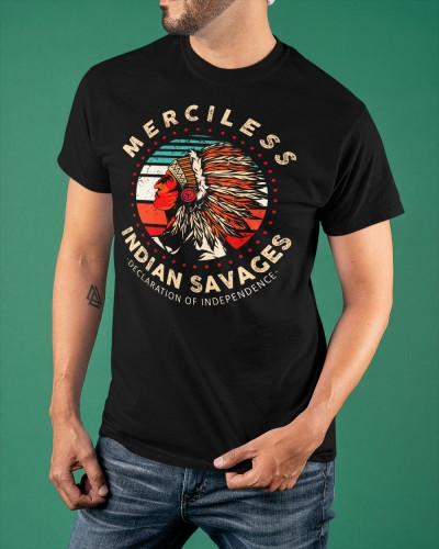 merciless indian savages merch shirt