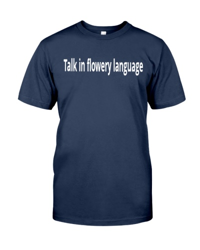 talk in flowery language crossword shirt