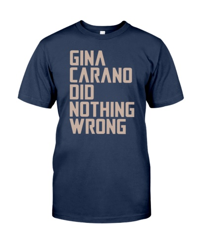 gina carano did nothing wrong shirt