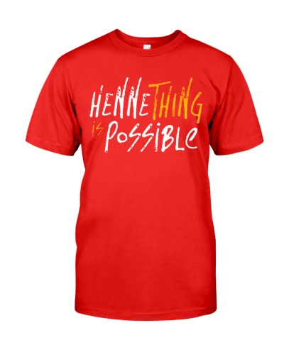 hennything is possible shirt