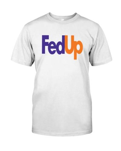 fed up t shirt