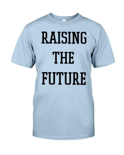 raising the future shirt
