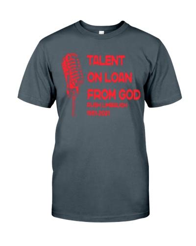 Rush Limbaugh 1951 2021 Talent on loan from God shirt