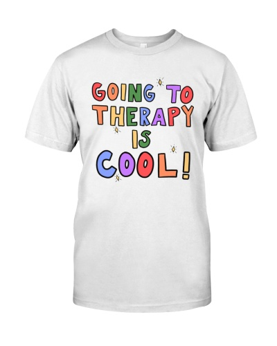 going to therapy is cool shirt