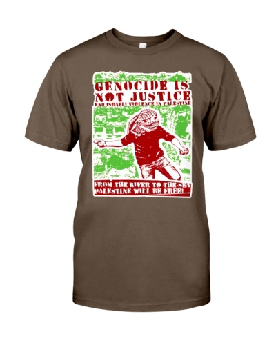 Genocide is not justice from the river to sea Palestine t shirt