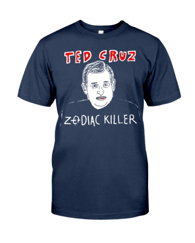 Ted Cruz Zodiac Killer Shirt