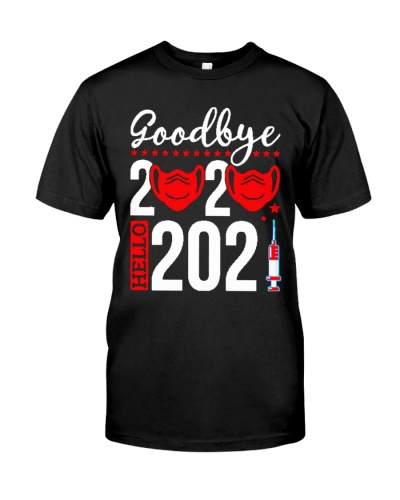 Goodbye 2020 Hello 2021 Mask vaccine Happy New Year Eve shirt