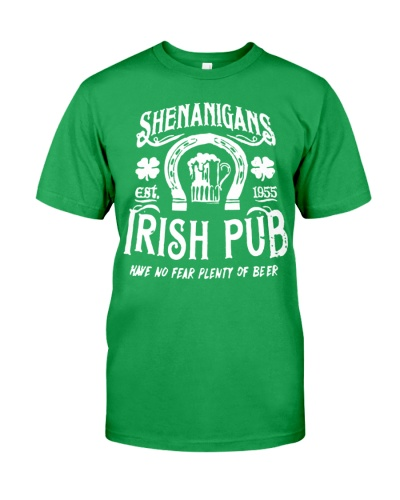 Shenanigans Irish Pub Est 1955 Have No Fear Plenty Of Beer Shirt