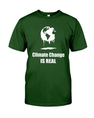 climate change is real t shirt