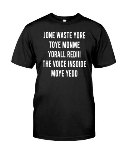 jone waste yore toye shirt