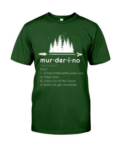 Murderino Stay Sexy Dont Get Murdered Shirt