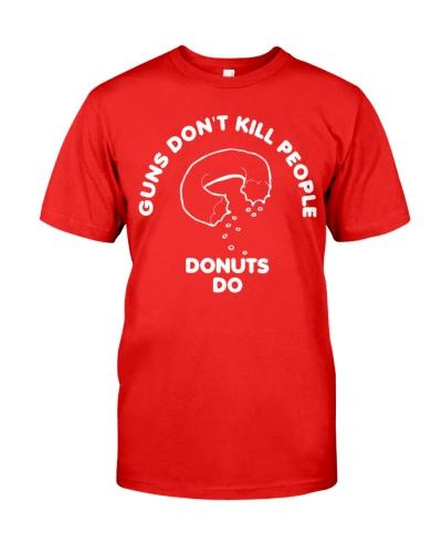 guns dont kill people donuts do shirt