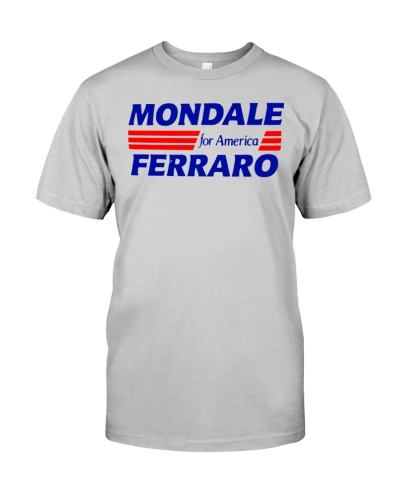 Mondale Ferraro For America Shirt