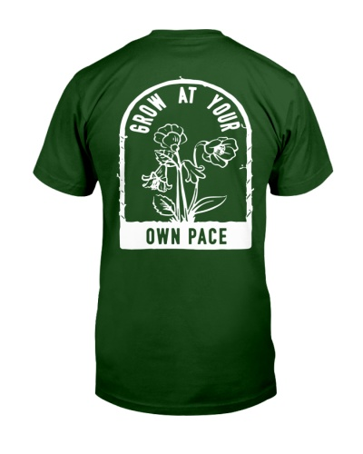 plants grow at your own pace shirt