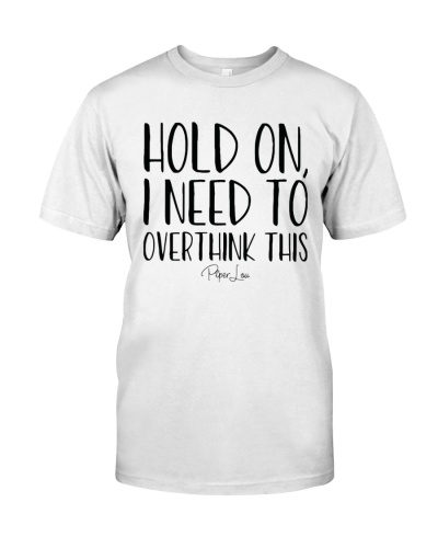 hold on i need to overthink this shirt