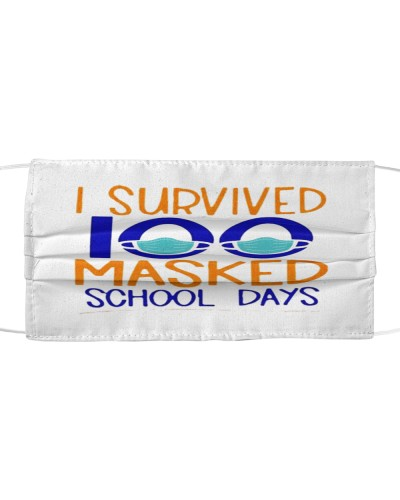 I Survived 100 Masked School Days Student cloth face mask
