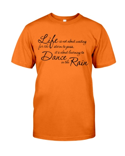 learn to dance in the rain quote shirt