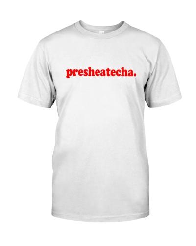 presheatecha t shirt