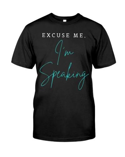 Excuse Me I'm Speaking Vice President Kamala Harris Shirt
