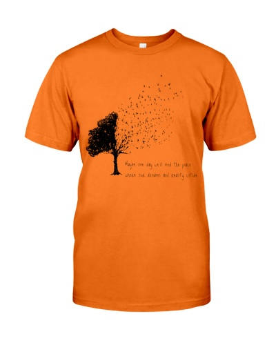 Maybe One Day I will Find The Place shirt