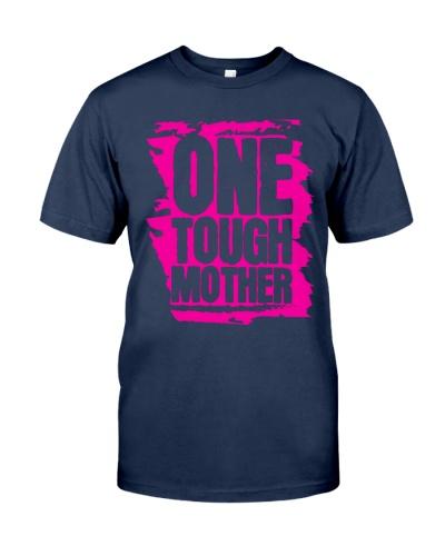 one tough mother shirt