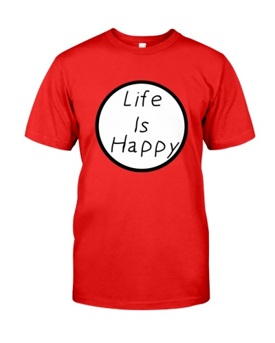 life is happy t shirt