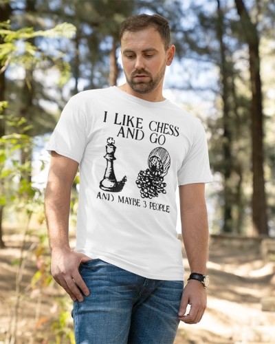 i like chess and go and maybe 3 people shirt