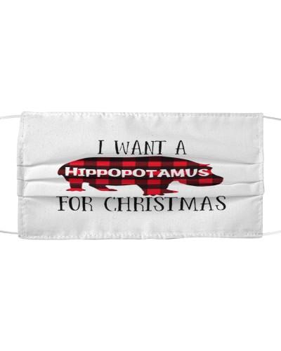 i want a hippopotamus for christmas face mask