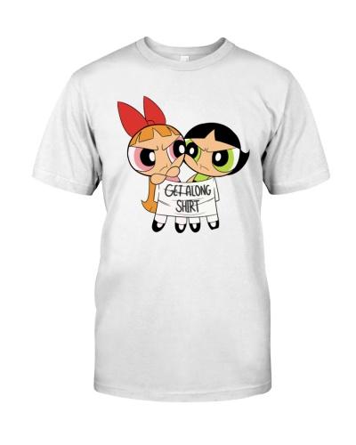 get along shirt shirt