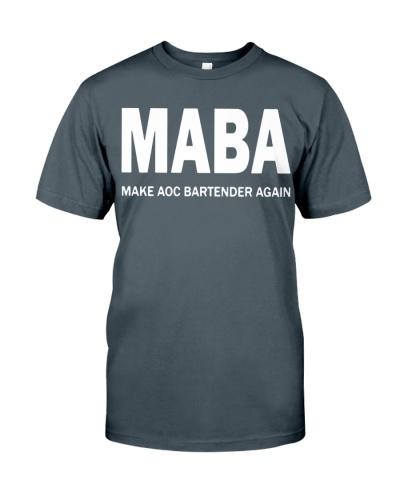 Maba make AOC bartender again shirt