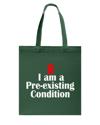 I Am A Pre existing Condition