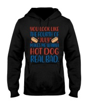 You Look Just Like The Fourth Of July T-shirt Hooded Sweatshirt thumbnail