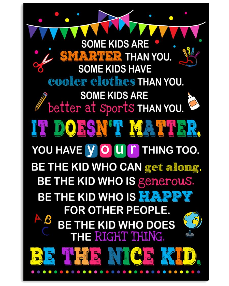 Be the nice kid 11x17 Poster