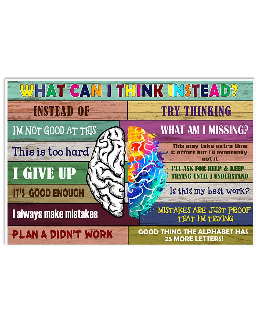 What can i think instead 17x11 Poster