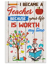 I became a teacher 11x17 Poster front