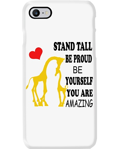 STAND TALL BE PROUD BE YOURSELF