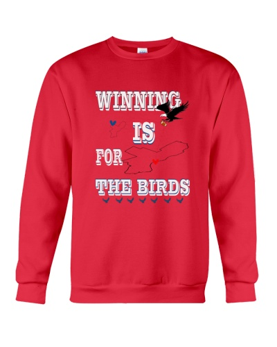 WINNING IS FOR THE BIRDS