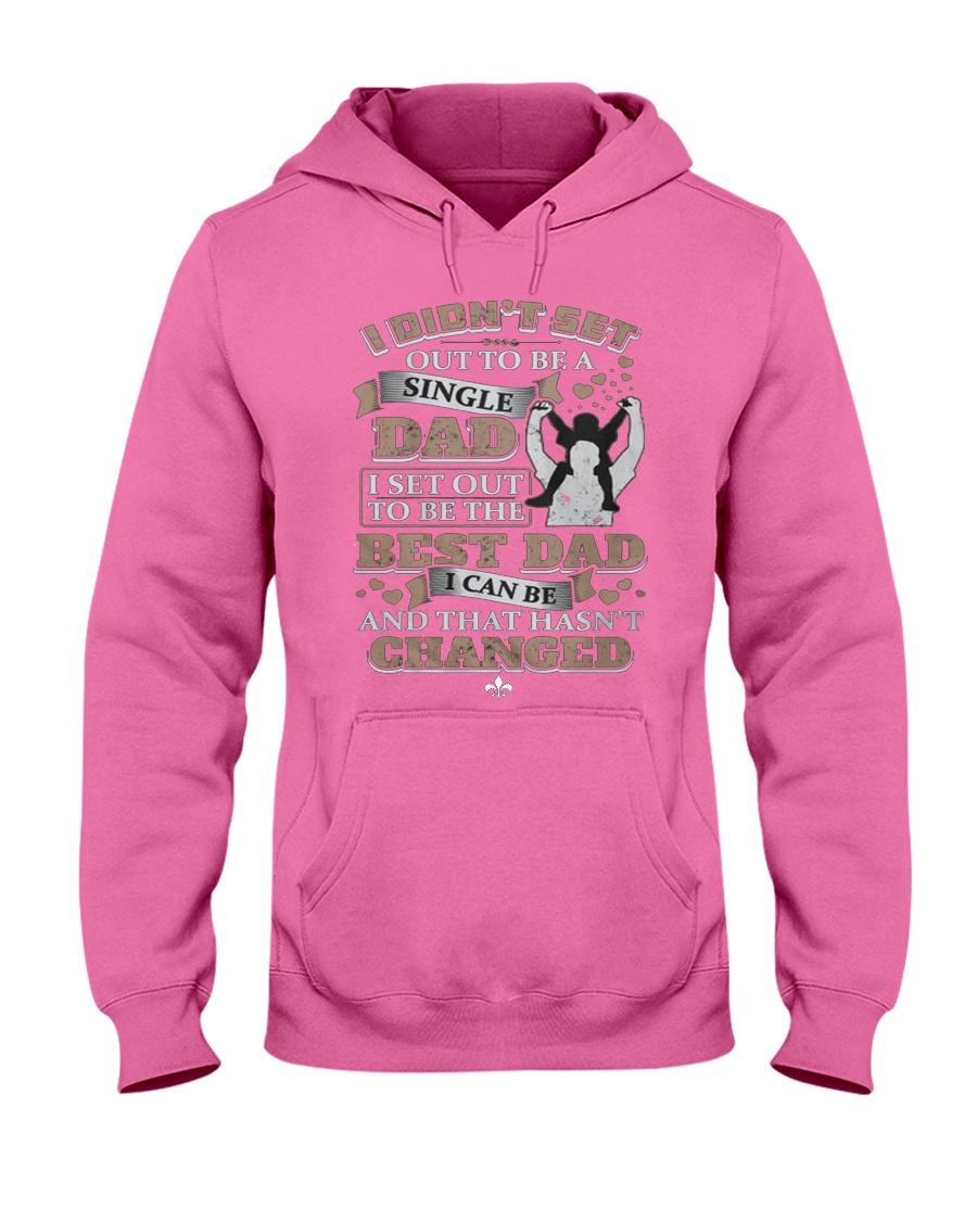 Single Dad T Shirt  Hooded Sweatshirt