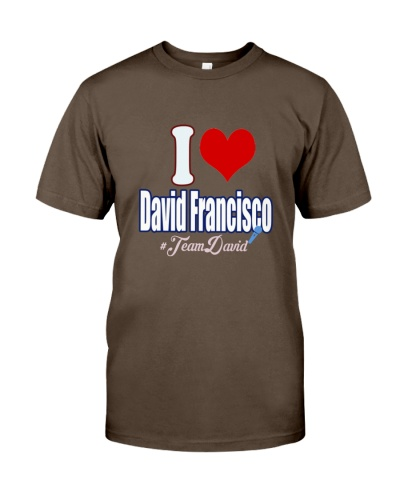 Team David Francisco  Shirt