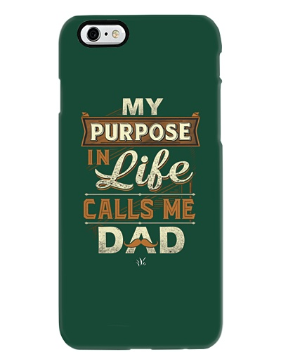 My Purpose in Life Calls Me Dad T Shirt