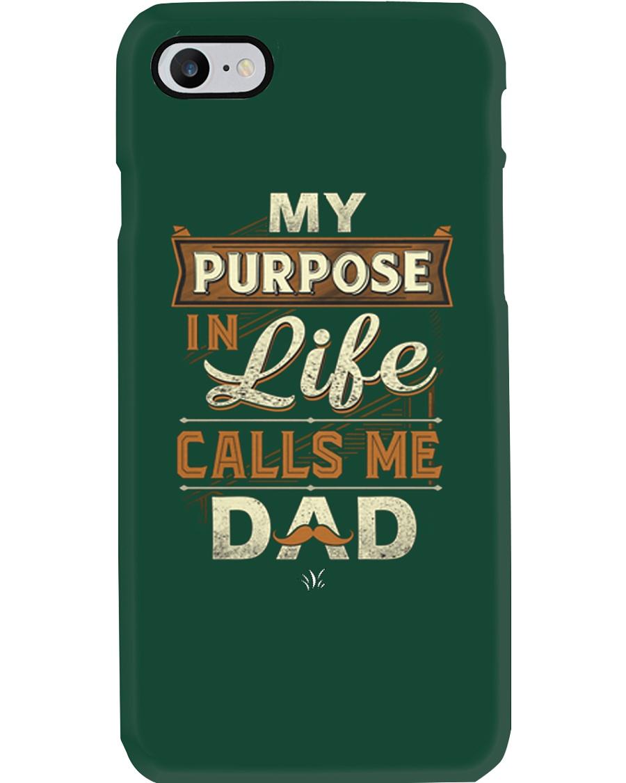 My Purpose in Life Calls Me Dad T Shirt Phone Case