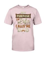 My Purpose in Life Calls Me Dad T Shirt Premium Fit Mens Tee front