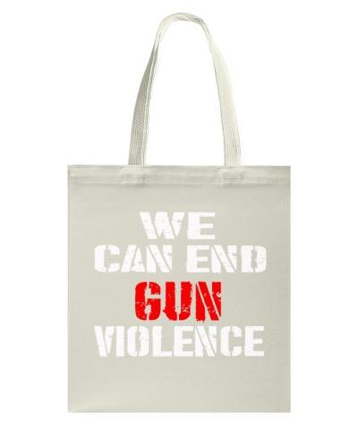 WE CAN END GUN VIOLENCE