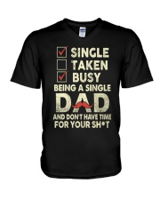 Single Taken Busy Dad T Shirt V-Neck T-Shirt tile